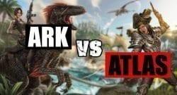 Ark versus Atlas